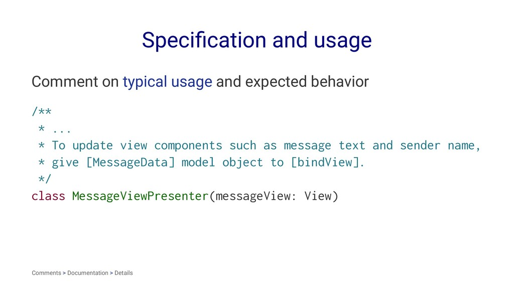 Specification and usage Comment on typical usage...