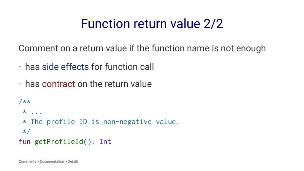 Function return value 2/2 Comment on a return v...
