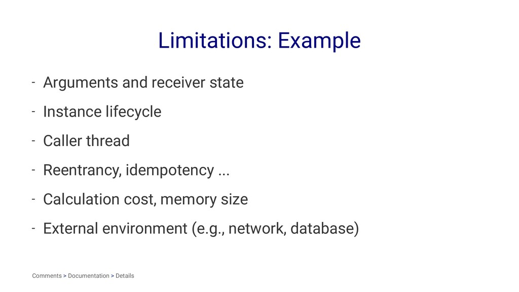 Limitations: Example - Arguments and receiver s...