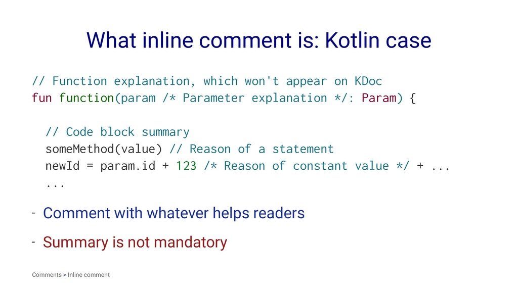 What inline comment is: Kotlin case // Function...