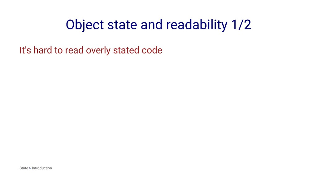 Object state and readability 1/2 It's hard to r...