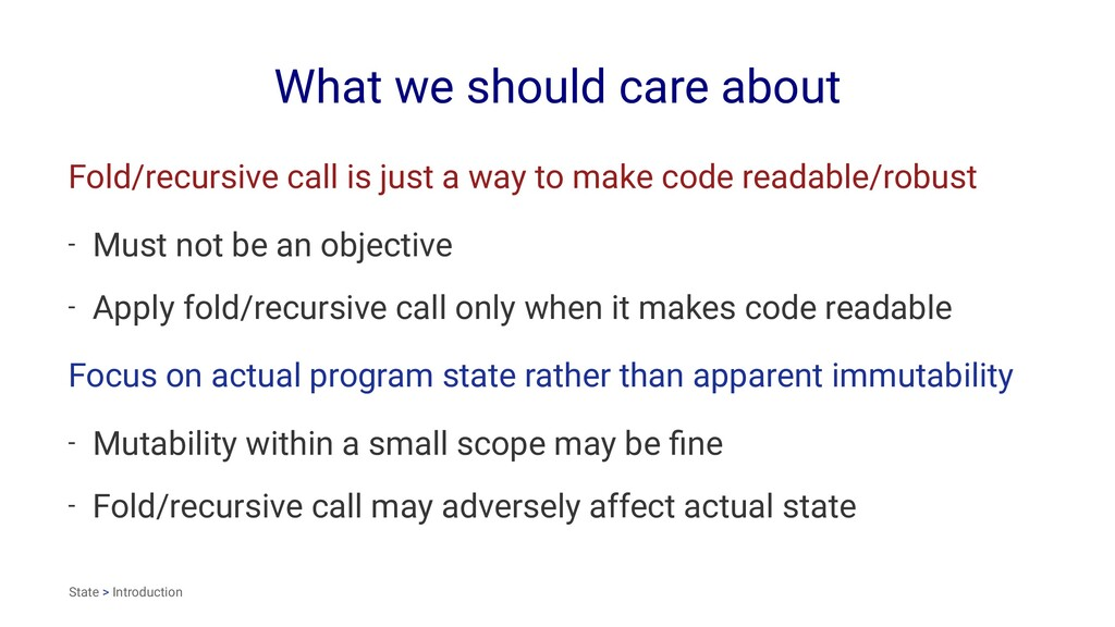 What we should care about Fold/recursive call i...