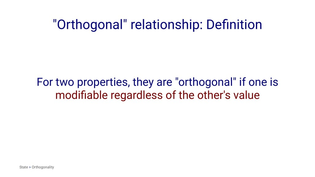 """Orthogonal"" relationship: Definition For two pr..."