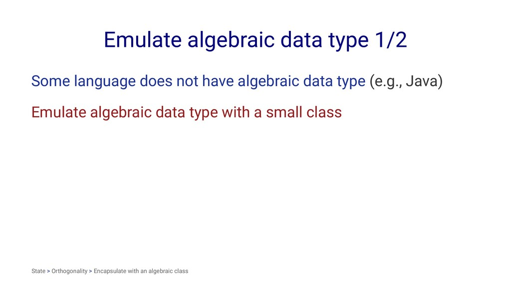 Emulate algebraic data type 1/2 Some language d...