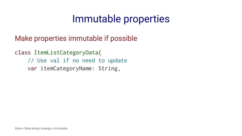 Immutable properties Make properties immutable ...