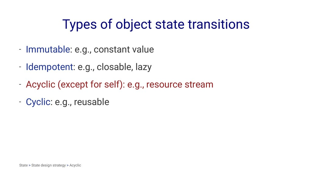 Types of object state transitions - Immutable: ...