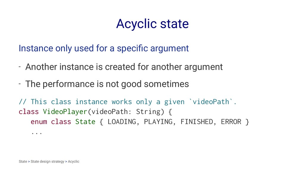 Acyclic state Instance only used for a specific ...