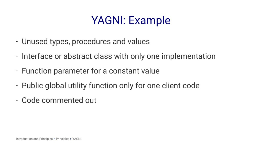 YAGNI: Example - Unused types, procedures and v...