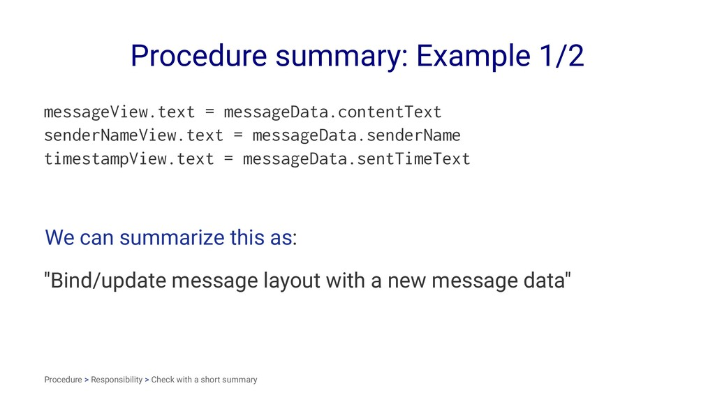 Procedure summary: Example 1/2 messageView.text...
