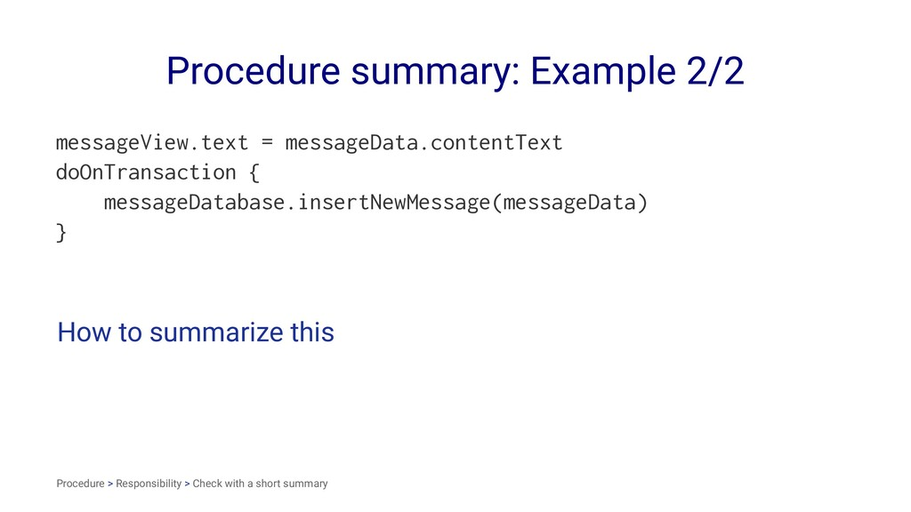 Procedure summary: Example 2/2 messageView.text...