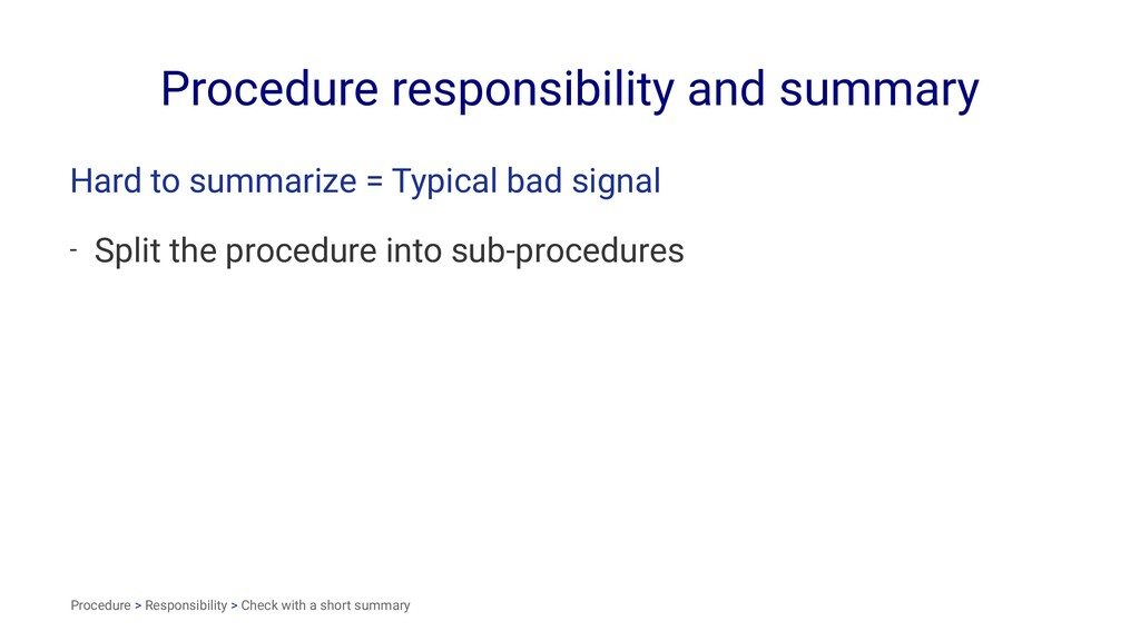 Procedure responsibility and summary Hard to su...