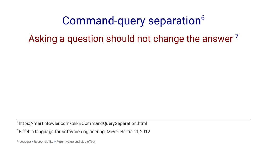 Command-query separation6 Asking a question sho...