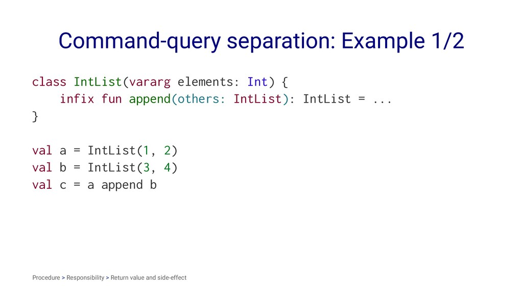 Command-query separation: Example 1/2 class Int...