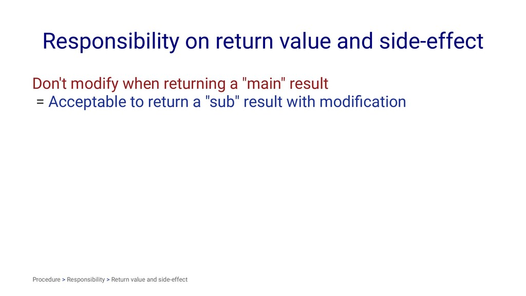 Responsibility on return value and side-effect ...