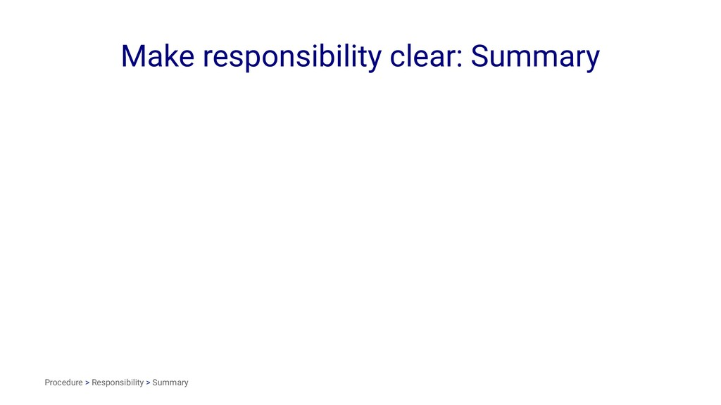 Make responsibility clear: Summary Procedure > ...