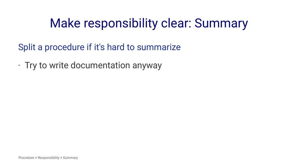 Make responsibility clear: Summary Split a proc...