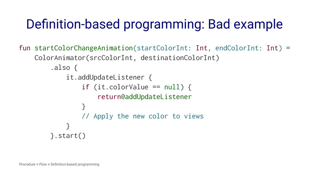 Definition-based programming: Bad example fun st...