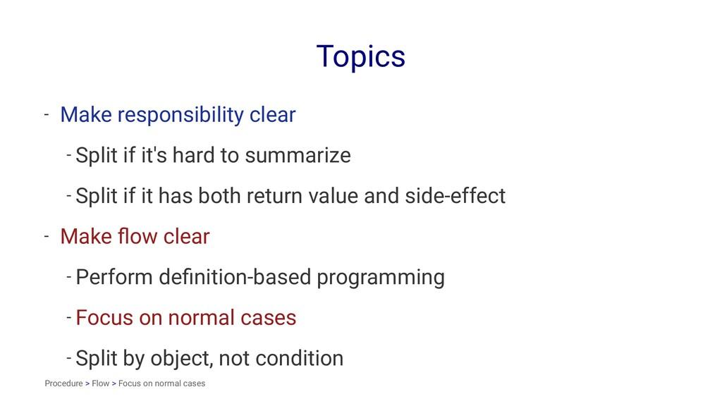 Topics - Make responsibility clear - Split if i...