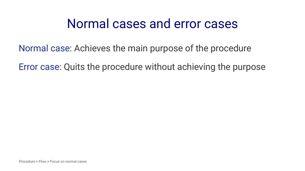 Normal cases and error cases Normal case: Achie...