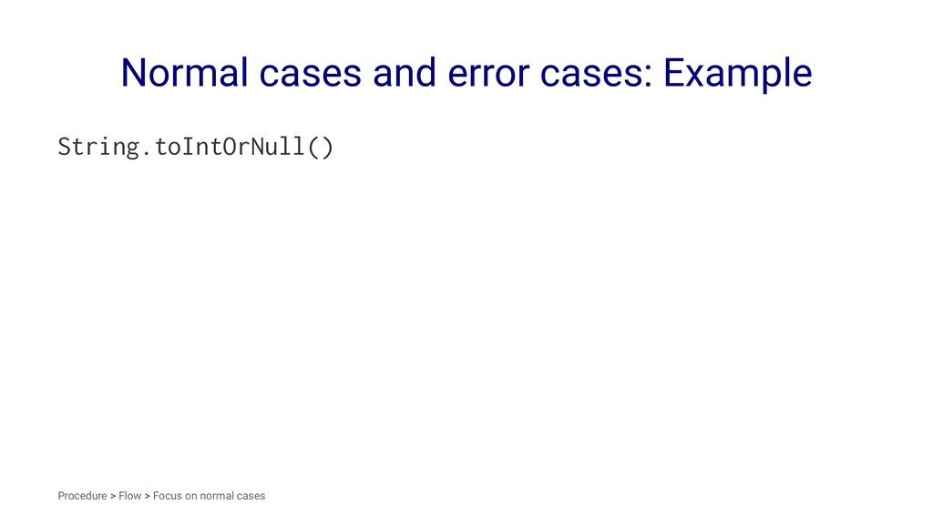 Normal cases and error cases: Example String.to...