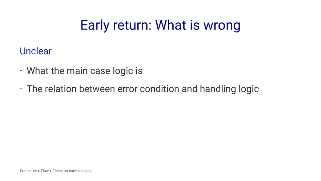 Early return: What is wrong Unclear - What the ...