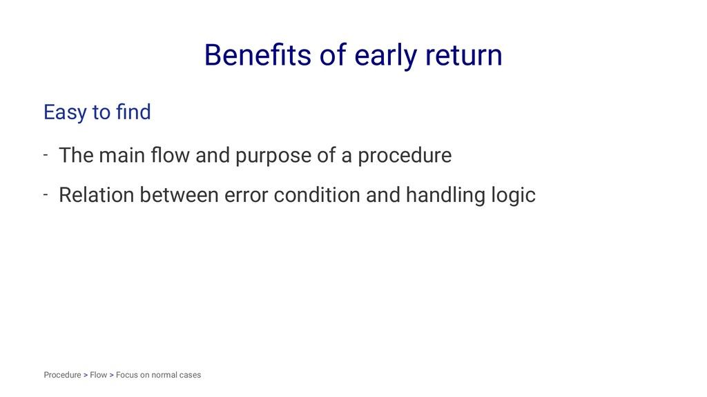 Benefits of early return Easy to find - The main ...