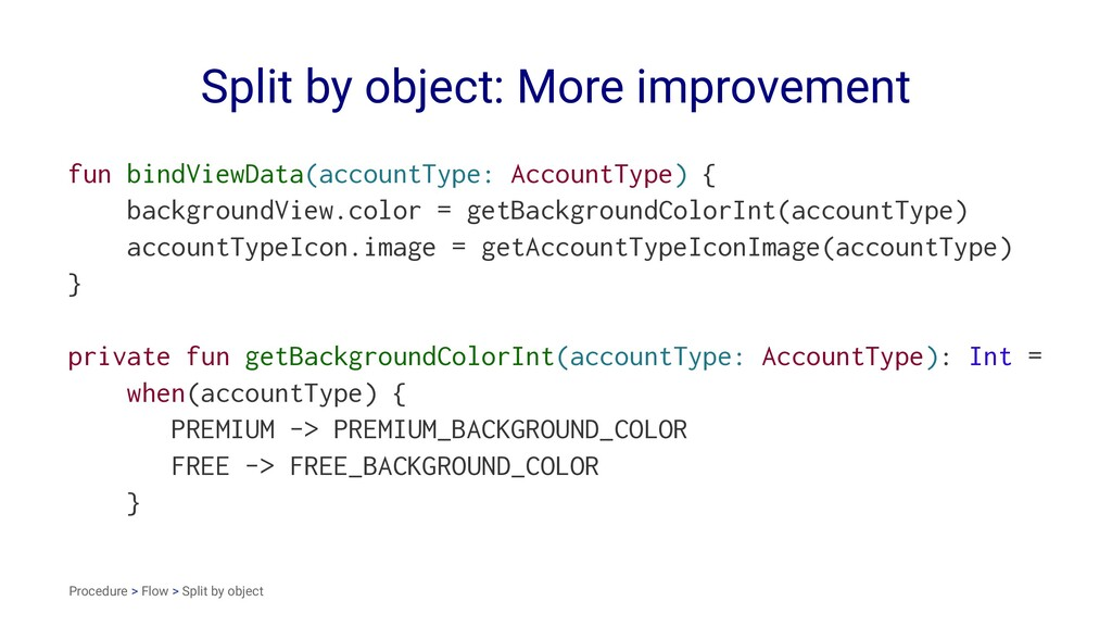 Split by object: More improvement fun bindViewD...