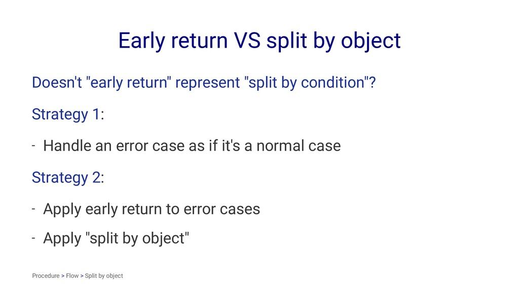 """Early return VS split by object Doesn't """"early ..."""