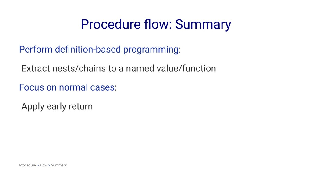 Procedure flow: Summary Perform definition-based ...