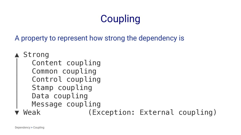 Coupling A property to represent how strong the...