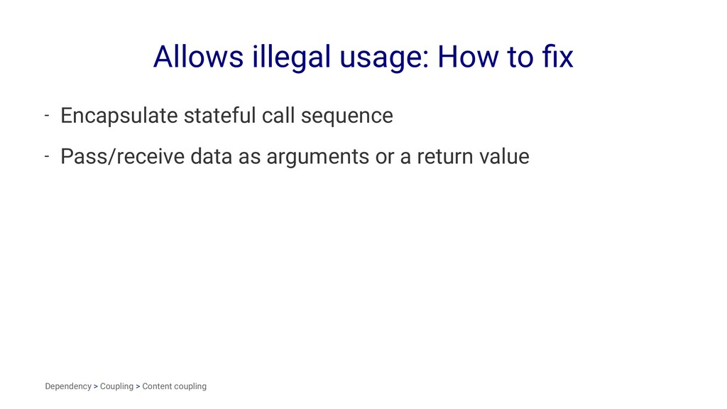 Allows illegal usage: How to fix - Encapsulate s...