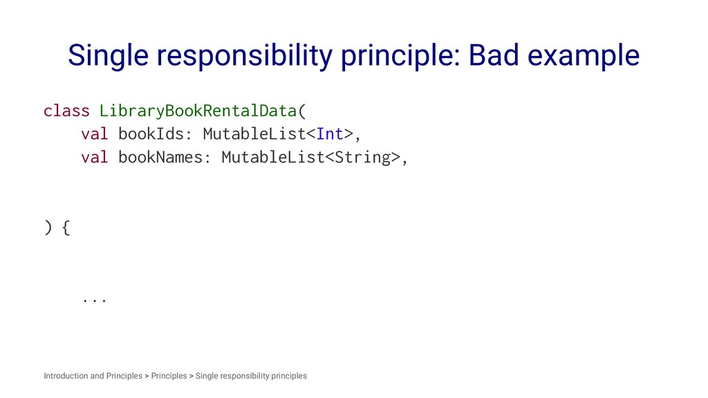 Single responsibility principle: Bad example cl...