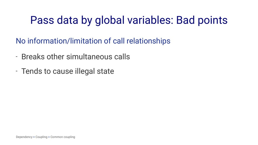 Pass data by global variables: Bad points No in...