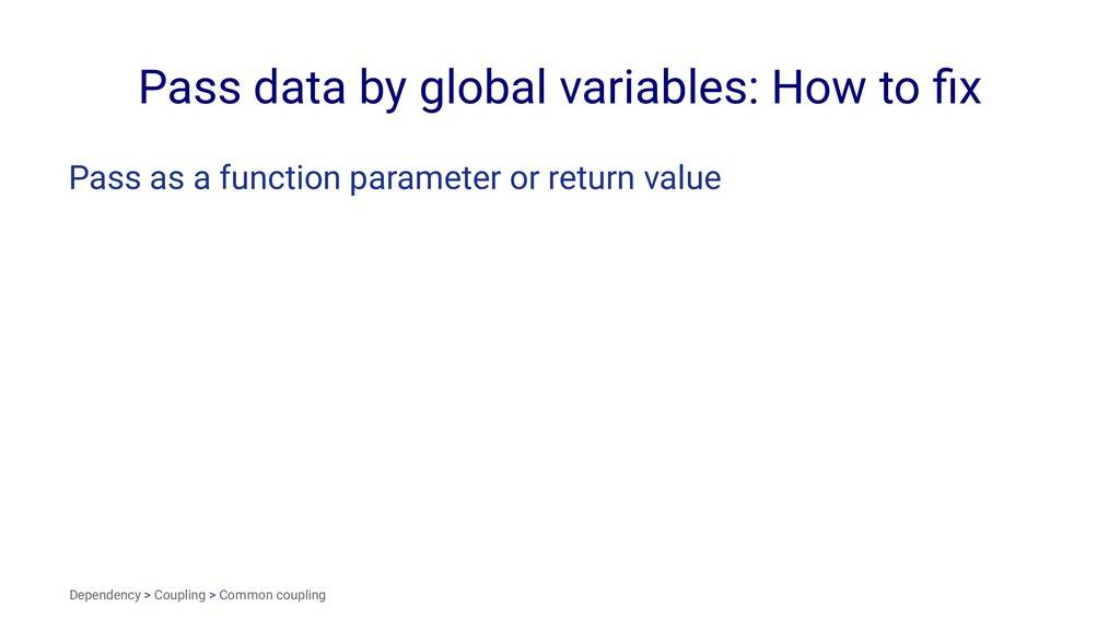Pass data by global variables: How to fix Pass a...