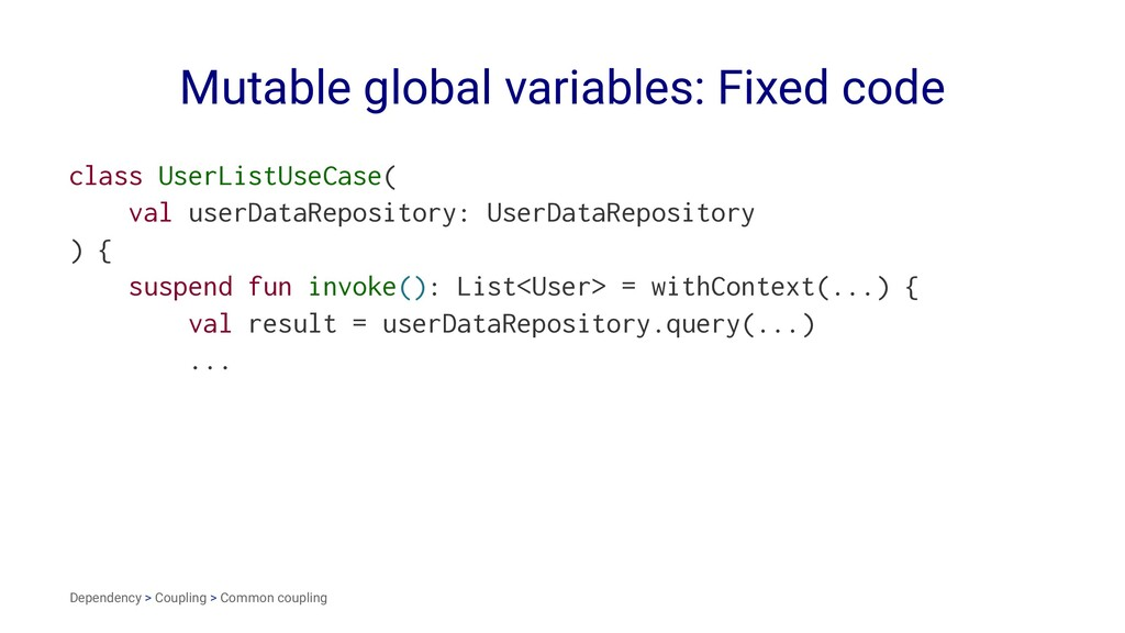 Mutable global variables: Fixed code class User...