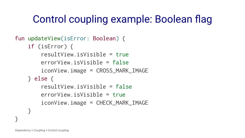 Control coupling example: Boolean flag fun updat...