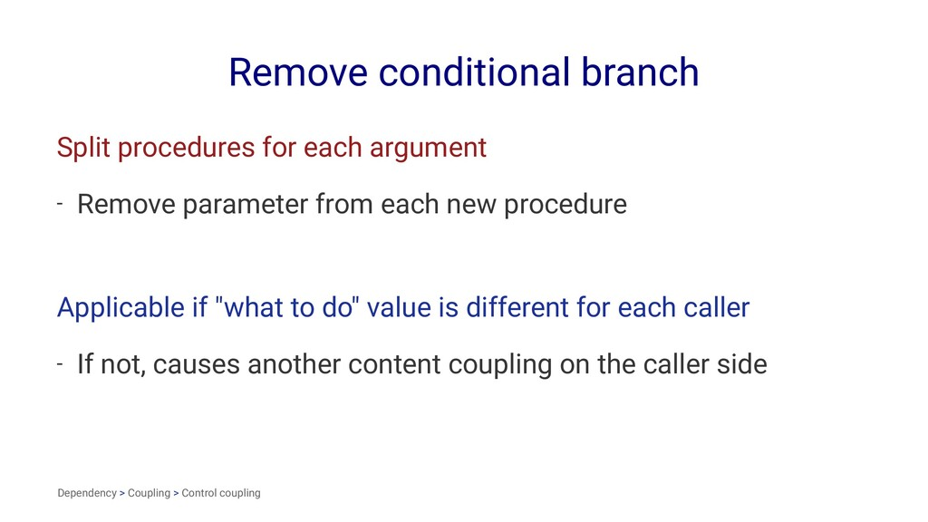 Remove conditional branch Split procedures for ...