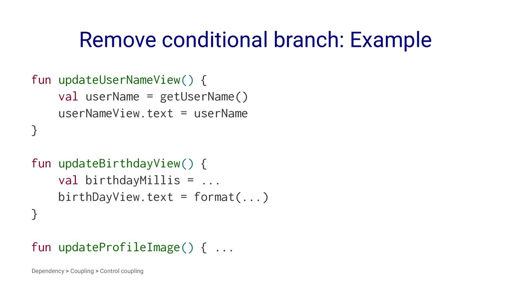 Remove conditional branch: Example fun updateUs...