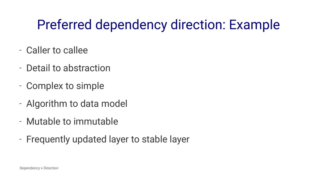 Preferred dependency direction: Example - Calle...