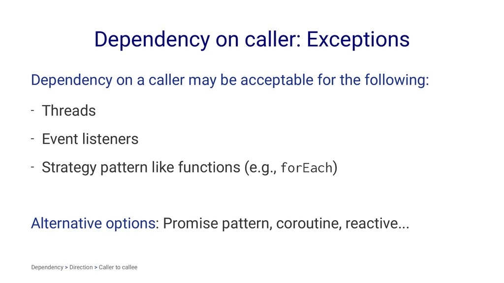 Dependency on caller: Exceptions Dependency on ...