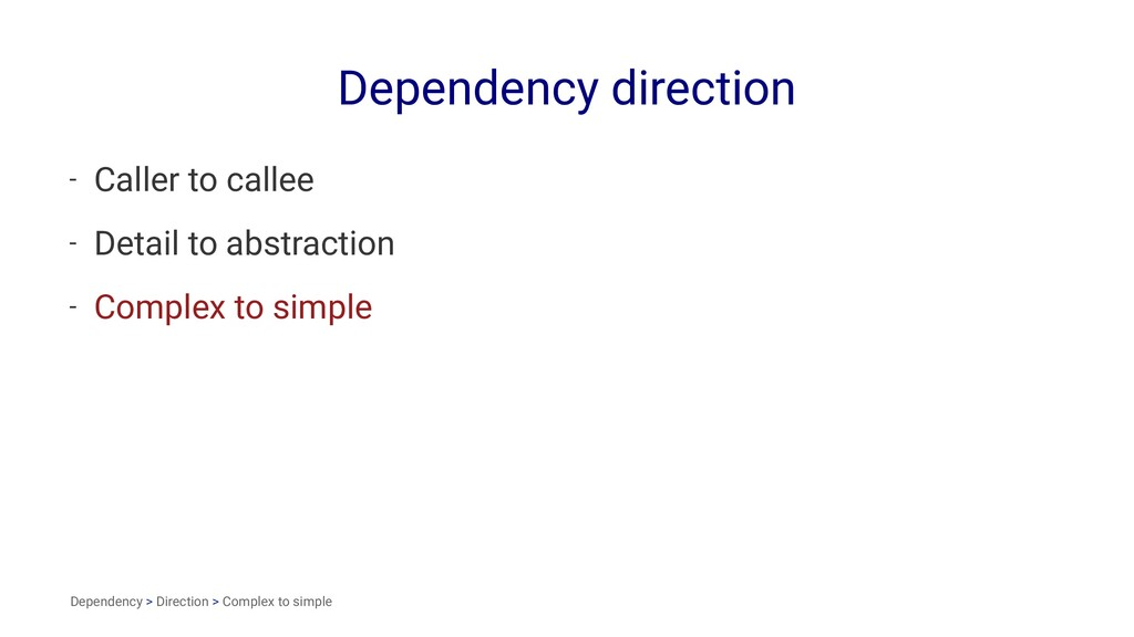 Dependency direction - Caller to callee - Detai...