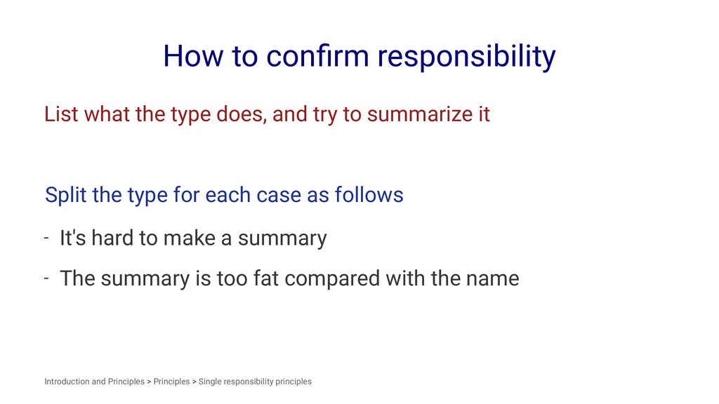 How to confirm responsibility List what the type...