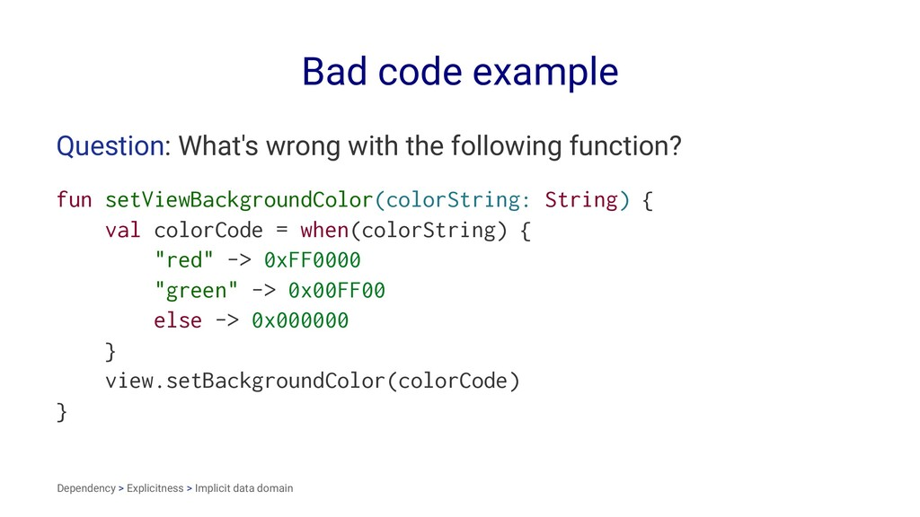 Bad code example Question: What's wrong with th...