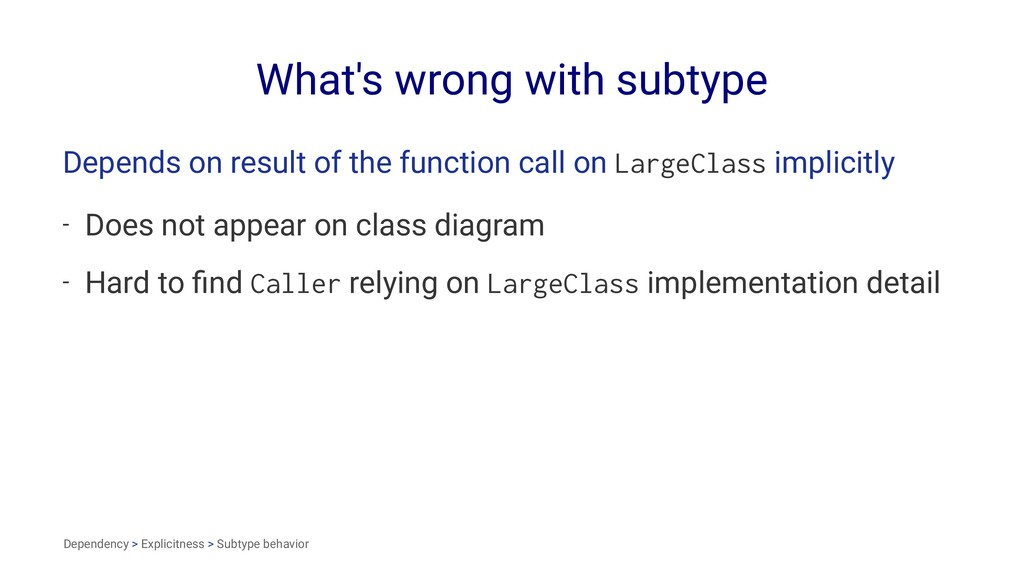 What's wrong with subtype Depends on result of ...