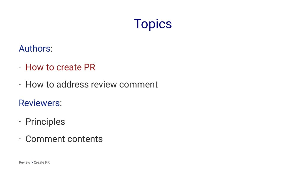 Topics Authors: - How to create PR - How to add...
