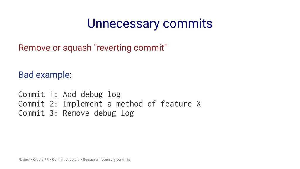 "Unnecessary commits Remove or squash ""reverting..."