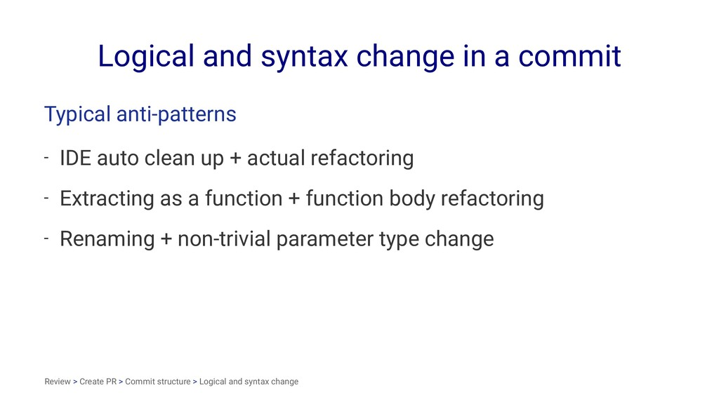Logical and syntax change in a commit Typical a...