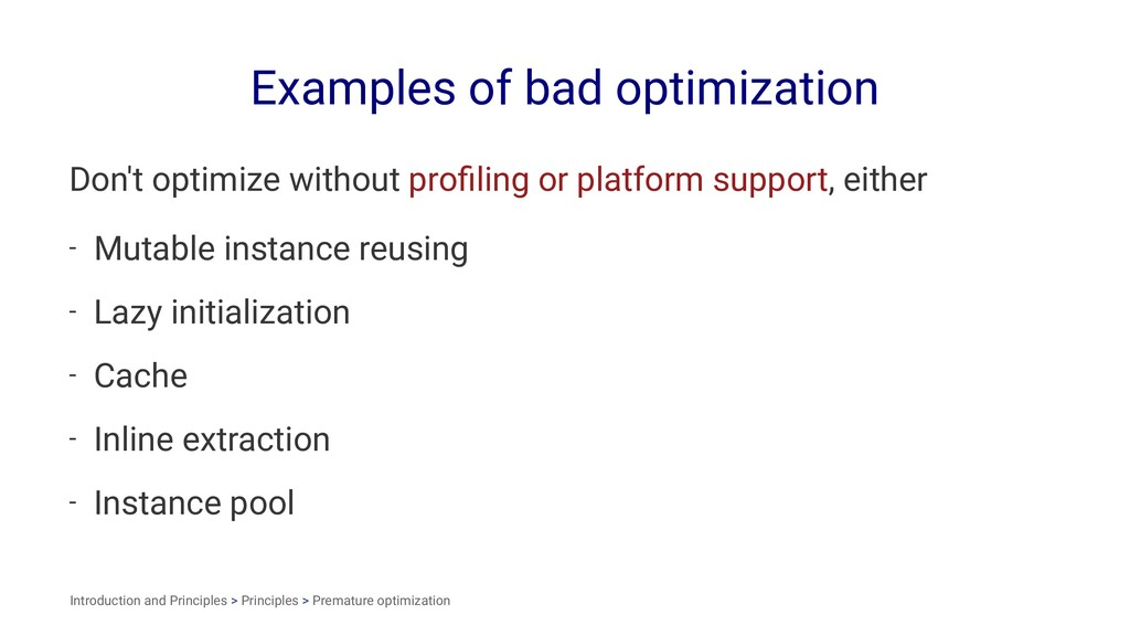 Examples of bad optimization Don't optimize wit...