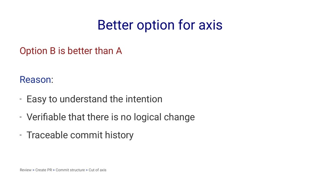 Better option for axis Option B is better than ...