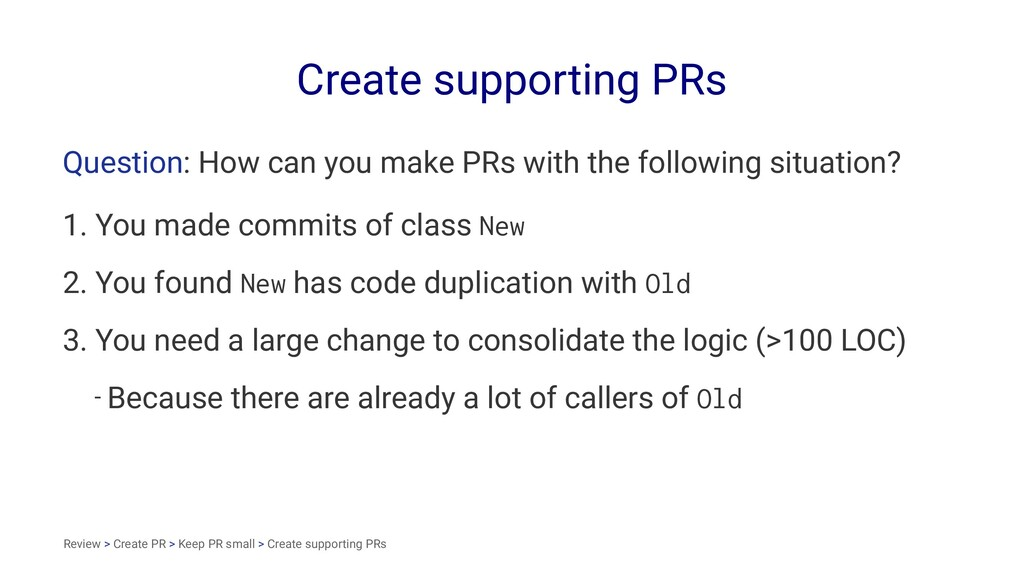 Create supporting PRs Question: How can you mak...